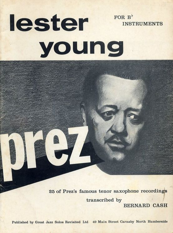 lester-young-25-of-prezs-famous-tenor-saxophone-recordings-for-b-flat